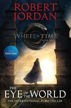 The Wheel of Time 1: The Eye of the World (TV Tie-in Ed.)